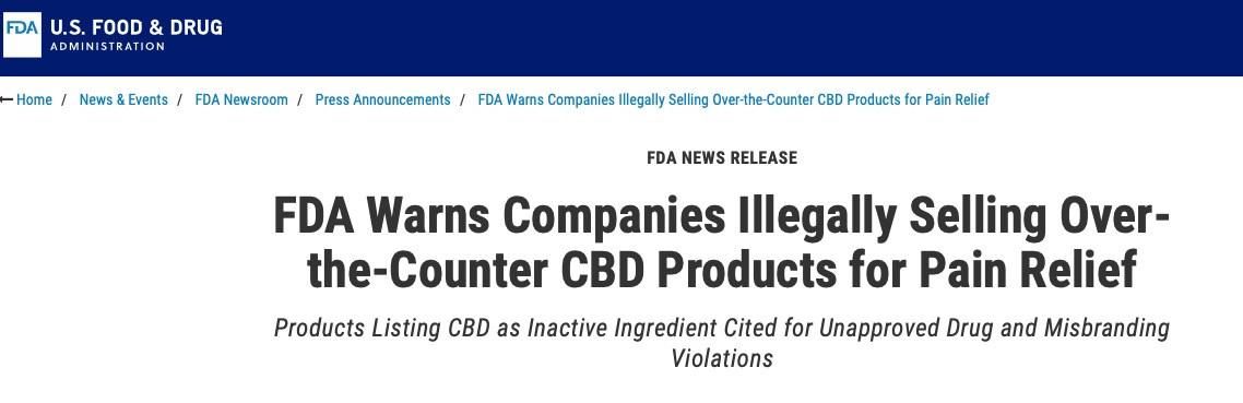 FDA Issues Warning Letters on Marketing and Sale of OTC CBDProducts